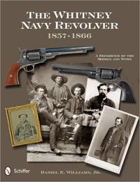 The Whitney Navy Revolver 1857-1866