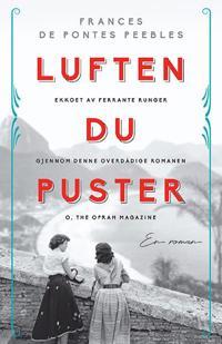 Luften du puster - Frances de Pontes Peebles | Ridgeroadrun.org