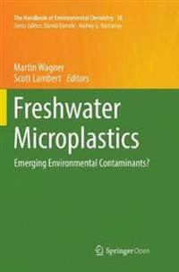 Freshwater Microplastics: Emerging Environmental Contaminants?