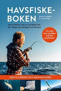 Havsfiskeboken : allt du behöver veta om sportfiske från båt i Skagerrak, Kattegatt och Öresund