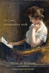 To Love, Intransitive Verb