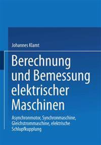 Berechnung Und Bemessung Elektrischer Maschinen