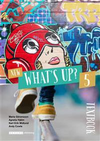 New What's Up? 5 Textbook - Maria Göransson, Agneta Hjälm, Karl-Erik Widlund, Andy Cowle pdf epub