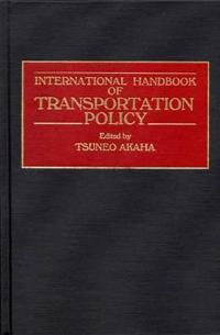 International Handbook of Transportation Policy