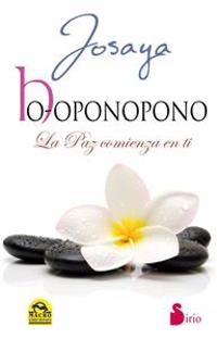 Ho-Oponopono: La Paz Comienza en Ti
