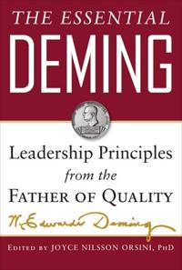 Essential deming: leadership principles from the father of total quality ma