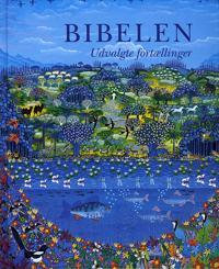 Bibelen - udvalgte fortællinger