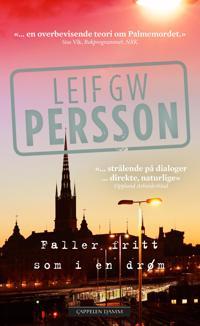 Faller fritt som i en drøm - Leif G.W. Persson pdf epub