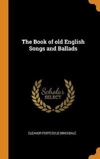 Book of old English Songs and Ballads
