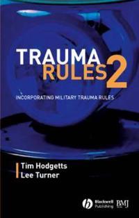 Trauma Rules 2: Incorporating Military Trauma Rules