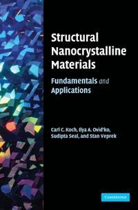 Structural Nanocrystalline Materials