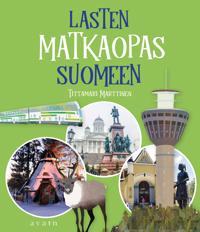 Lasten matkaopas Suomeen