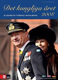 Det kungliga året 2008