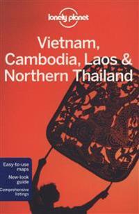 Vietnam, Cambodia, Laos & Northern Thailand (4 Ed)