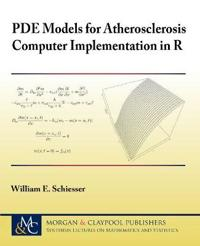 PDE Models for Atherosclerosis Computer Implementation in R