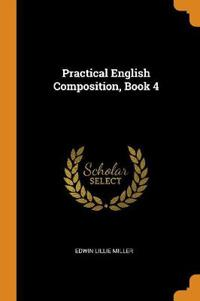 Practical English Composition, Book 4
