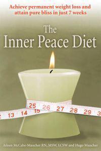 The Inner Peace Diet