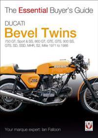 Ducati Bevel Twins: 750 GT, Sport & SS, 860 GT, GTE, GTS, 900 SS, GTS, SD, SSD, MHR, S2, Mille, 1971 to 1986