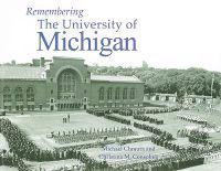 Remembering the University of Michigan
