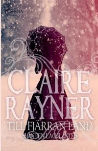 Till fjärran land - Claire Rayner pdf epub