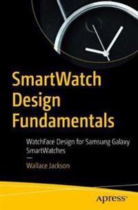 SmartWatch Design Fundamentals