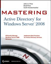 Mastering Active Directory for Windows Server 2008