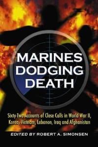 Marines Dodging Death