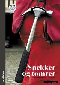 Snekker og tømrer - Eirunn Innerdal, Brit Bakken | Inprintwriters.org