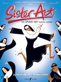 Sister Act: The Smash Hit Musical Comedy