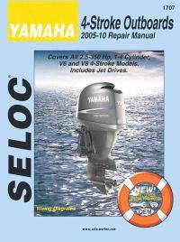Yamaha 4-Stroke Engines 2005-10 Repair Manual: 2.5 - 350 HP, 1-4 Cylinder, V6 & V8 Models