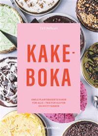 Kakeboka; enkle plantebaserte kaker for alle