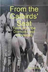 From the Catbirds' Seat