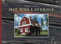 Mit hus i Sverige