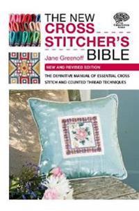 New Cross Stitcher's Bible