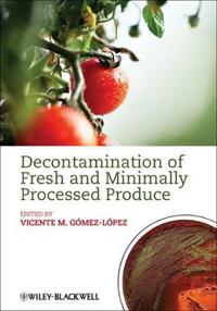 Decontamination of Fresh and Minimally Processed Produce