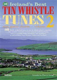 110 Ireland's Best Tin Whistle Tunes, Volume 2