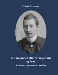 Hr. Guldsmed Otto Strange-Friis og Frue