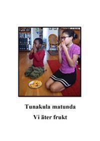 Vi äter frukt = Tunakula matunda