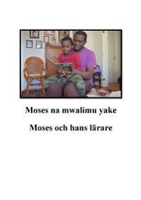 Moses och hans lärare = Moses na mwalimu yake