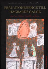 Från Stonehenge till Hagbards galge