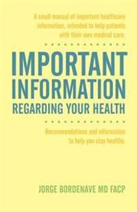 Informacion Importante de la Salud/ Important Information Regarding Your Health