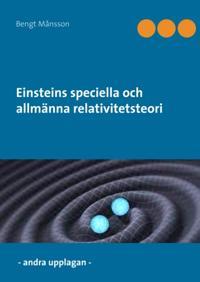 Einsteins speciella och allmänna relativitetsteori : kursen och föreläsningar