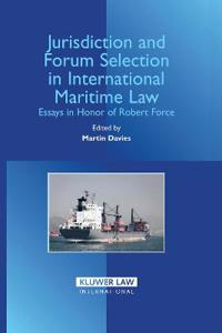 Jurisdiction And Forum Selection in International Maritme Law