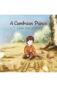 A A Cumbrian Prince
