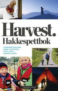 Harvest. Hakkespettbok - Torbjørn Ekelund, Simen Tveitereid, Kjetil Østli, Anders Aakre | Inprintwriters.org