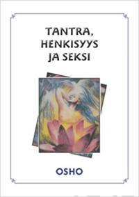 Tantra, spirituaalisuus ja seksi