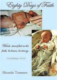 Eighty Days of Faith