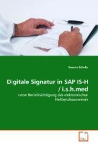 Digitale Signatur in SAP IS-H / i.s.h.med