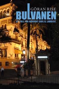 Bulvanen : ett fall för advokat Carl B. Lambert - Göran Rise | Laserbodysculptingpittsburgh.com