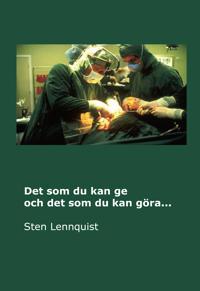 Det som du kan ge och det som du kan göra... - Sten Lennquist | Laserbodysculptingpittsburgh.com